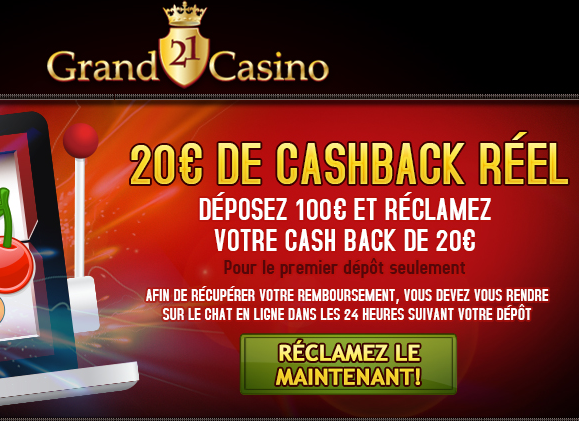 Grand21Casino, du cashback réel