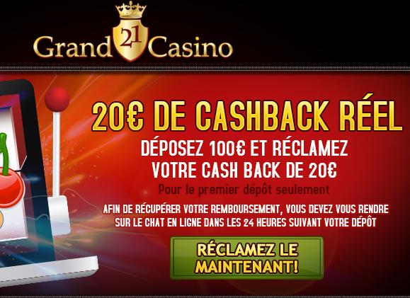Grand21Casino, du cashback réel