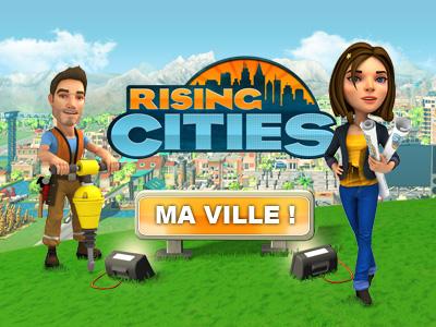 Rising cities: devenez maire de votre ville