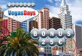 VegasDays: 50€ gratuit (bonus sans dépôt)